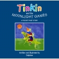 Tinkin and the Moonlight Games Book with Badge