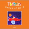 Twitcha Comes to the Rescue Book with Badge